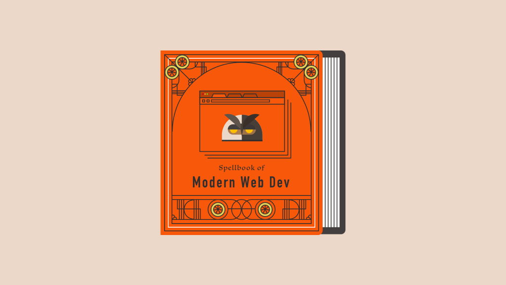 A Spell-book of Modern Web Development Resources