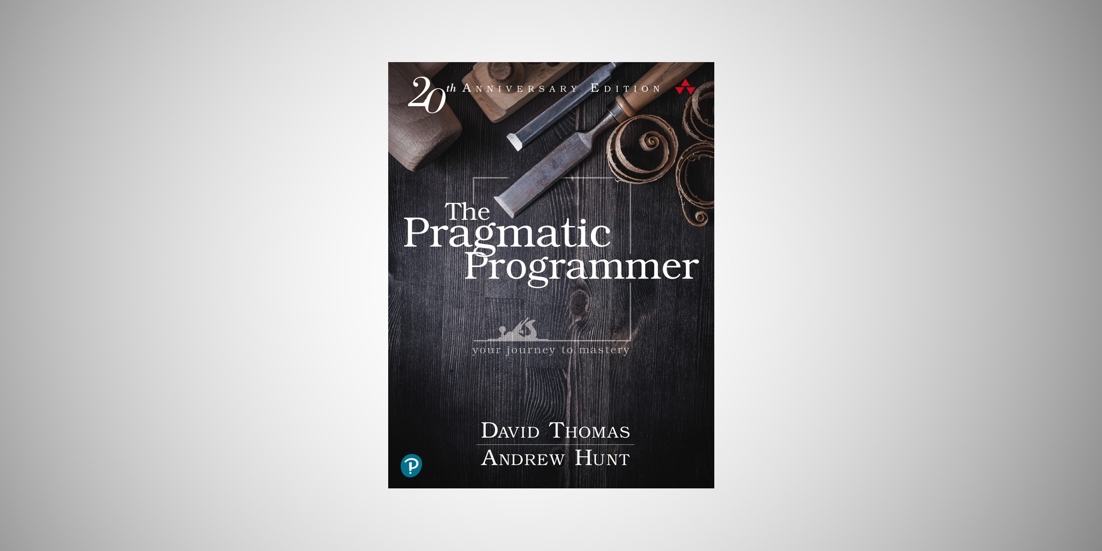 The Pragmatic Programmer 20th Anniversary Edition